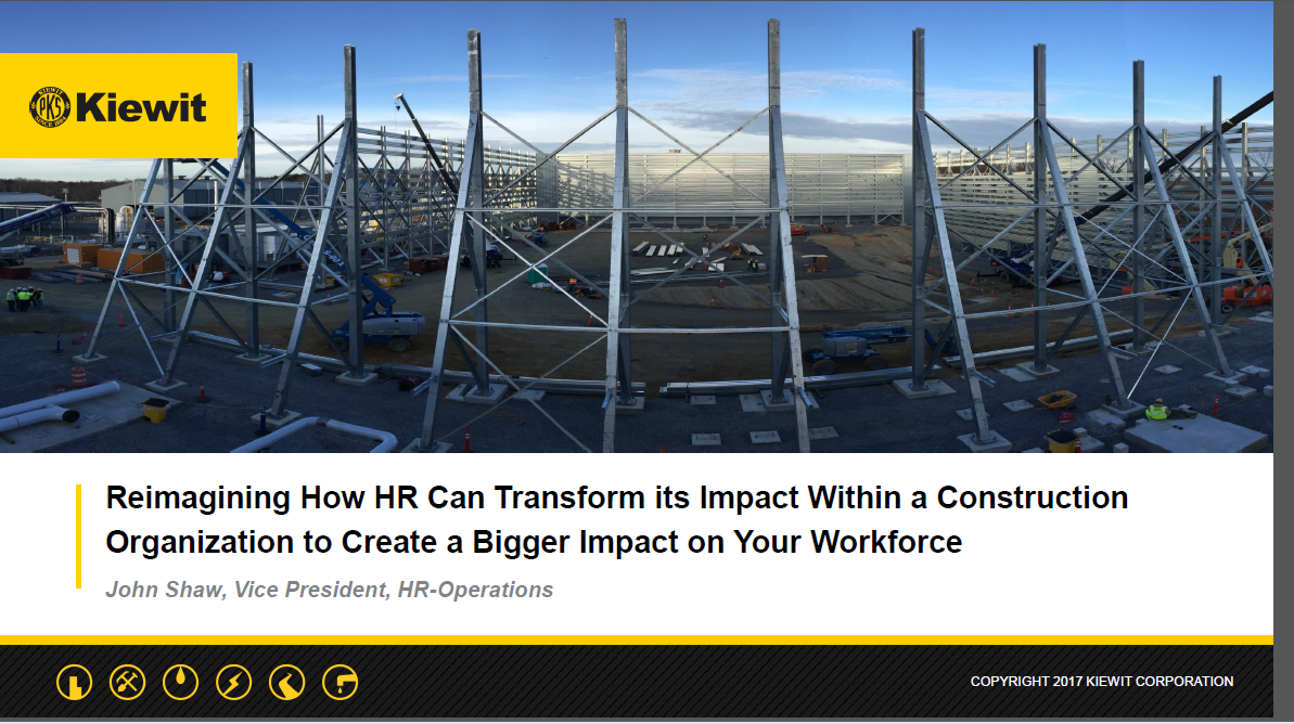 Reimagining_How_HR_Can_Transform_its_Impact_Within_a_Construction_Organization_to_Create_a_Bigger_Impact_on_Your_Workforce_by_John_Shaw
